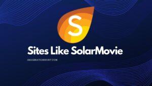 Sites Like Solarmovie