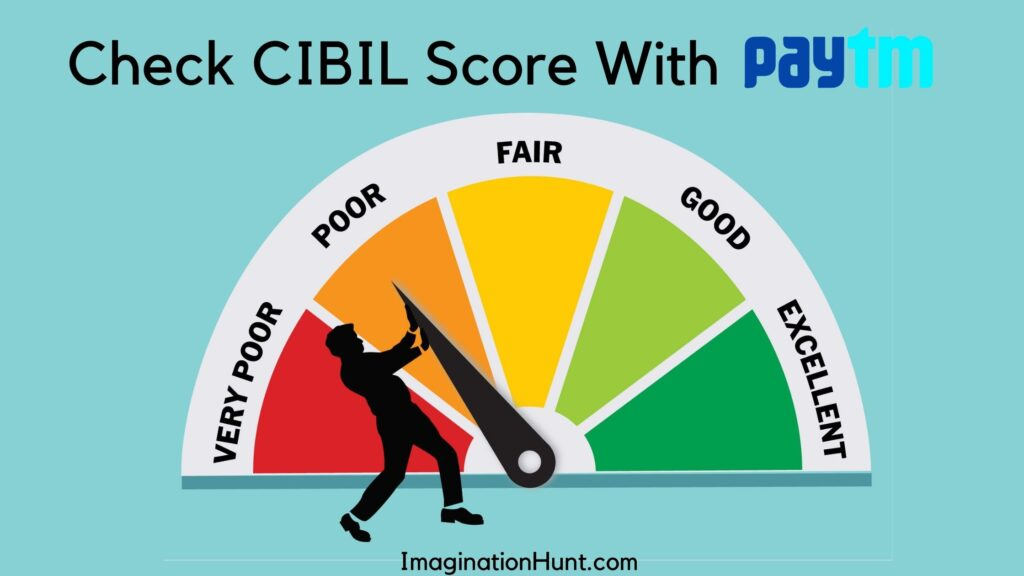 Check CIBIL Score With PayTM App