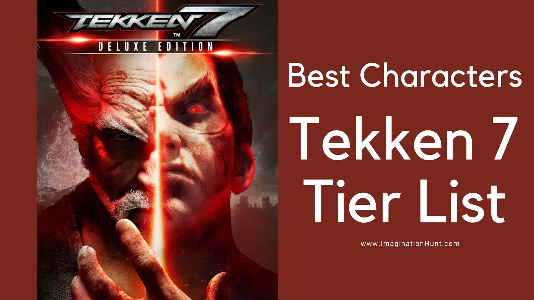 Tekken 7 Tier List