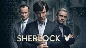 Sherlock Season 5 - Trailer, Cast, and Release Date