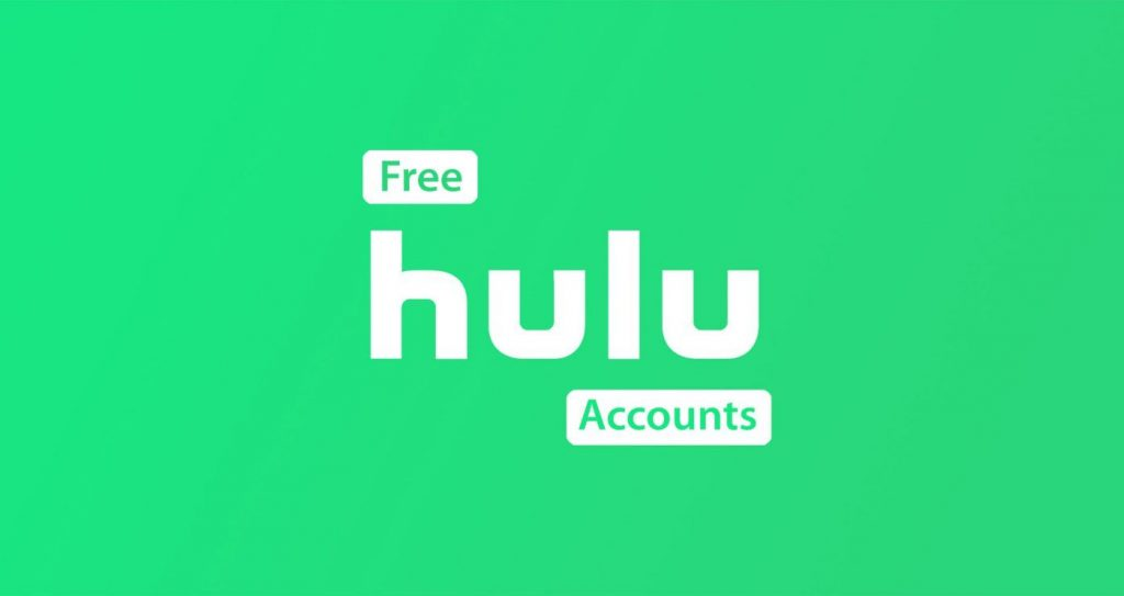 Free Hulu Accounts 2021